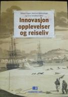 Innovasjon, opplevelser og reiseliv